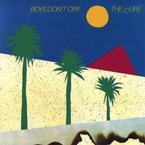 Cd - The Cure - Boys Don´t Cry - Lacrado
