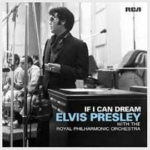 Elvis Presley-if I Can Dream-(royal Phil. Orq.) (lanç 2015)