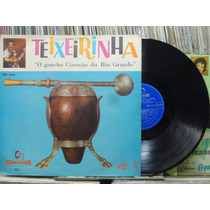 Teixeirinha Gaucho Coracao Rio Grande Vol.4 Lp Chantecler
