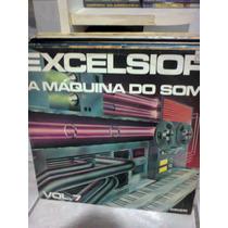 Lp Excelsior A Máquina Do Som Vol.7 1978