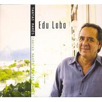 Cd Edu Lobo - Tantas Mares - 2010