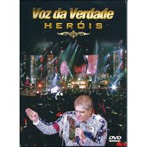 Dvd Voz Da Verdade - Heróis [original]