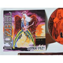 Luzbel - Otra Vez - Heavy Metal Hard Rock