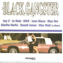 Cd - Black Gangster - Jay Z / Ja Rule / Dmx / Mac Dre/ Matx