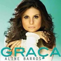 Cd Aline Barros - Graça.lojas Digimar