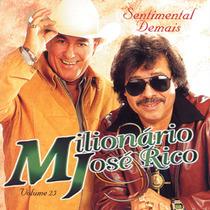 Cd Milionário E José Rico Sentimental Demais Vol. 25 Novo Nf