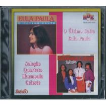 Cd Eula Paula - Quarteto Harmonia Celeste / O Último Culto