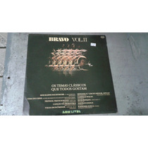 Disco Lp Vinil - Bravo- Vol.2 ( Os Temas Clássicos )
