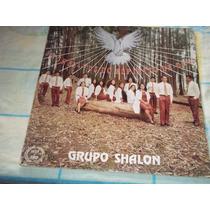 Lp Vinil Grupo Shalon Enchei-vos Do Espírito De Deus.