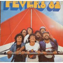 Lp(400) Vários/nac - Fevers 82