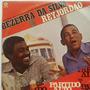 Lp Bezerra Da Silva E Rey Jordão - Partido Alto Vol 10