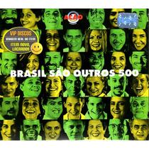 Cd Brasil São Outros 500 Duplo Paulinho Da Viola Alcione