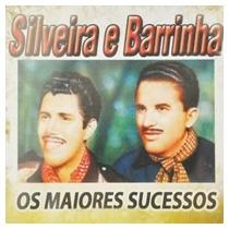 Silveira E Barrinha Os Maiores Sucessos Cd Original