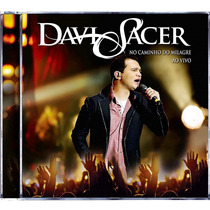 Cd Davi Sacer - No Caminho Do Milagre [original]