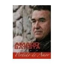 Amado Batista Perdido De Amor Dvd Lacrado Sony Music