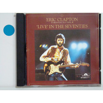 Cd - Eric Clapton- Live In The Seventies