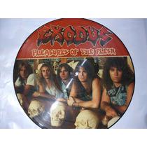 Exodus - Pleasures Of The Flesh (picture) Slayer Metallica