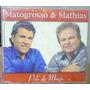 Cd Single Matogrosso E Mathias Pele De Maça Frete Gratis
