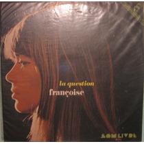 Françoise Hardy - La Question - 1972