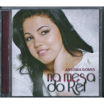 Cd Antonia Gomes - Na Mesa Do Rei * Bônus Playback