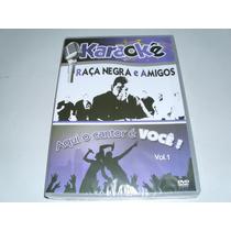 Dvd Karaokê Raça Negra E Amigos Com 20 Musicas