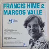 Francis Hime & Marcos Valle - História Da Mpb