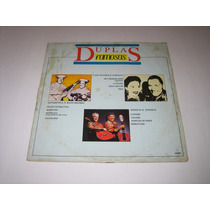 Duplas Famosas - Tonico/ranchinho/inhana - 1988 - Lp