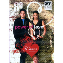 80 Power Of Love 50 Anos De Musica Romantica Dvd Lacrado