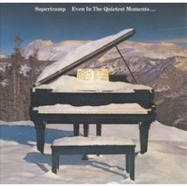 Supertramp * Even In The Quietest Moments...* Cd Original