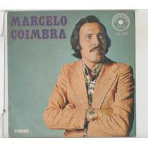 Compacto Vinil Marcelo Coimbra - Entre Na Roda - 1977 - Chor