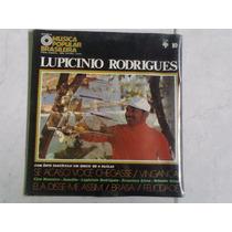 Raridade 1 Disco Vinil Lupicinio Rodrigues - Imperdivel