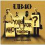 Ub40 - Who You Fighting For - Cd - Frete Grátis