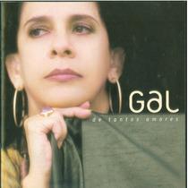 Cd - Gal Costa - De Tantos Amores - Bmg 2001