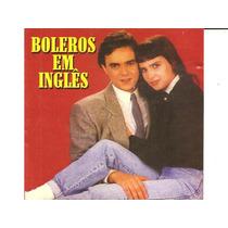 Cd Boleros Em Inglês (jim Diamond,berlin,paul Young,roxette)