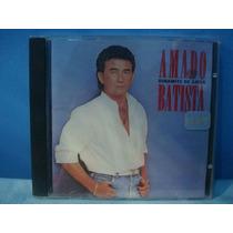 Cd Amado Batista - Dinamite De Amor Frete Gratis