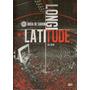 Dvd Rosa De Saron - Latitude Longitude Ao Vivo
