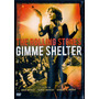 Dvd The Rolling Stones / Gimme Shelter - Semi Novo Raro