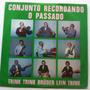 Lp Bandinha Conjunto Recordando O Passado Raro De Sc Antigo
