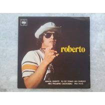 Compacto Vinil - Roberto Carlos - Pra Você E Outras