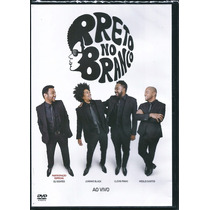 Dvd Preto No Branco - Ao Vivo [gospel]