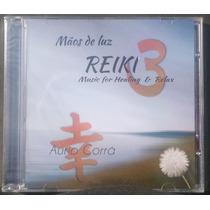 Cd Aurio Corrá - Reiki 3 - Music For Heling & Relax - Novo