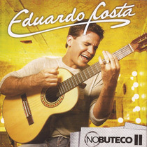 Eduardo Costa - No Boteco 2 (cd Original E Lacrado)