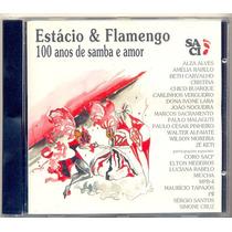Cd Estácio & Flamengo - 100 Anos De Samba E Amor - 1995