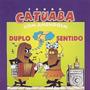 Cd Catuaba Com Amendoim - Duplo Sentido (lacrado)