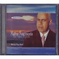Cd Mattos Nascimento - Em Águas Profundas [bônus Playback]
