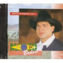 Cd Marco Brasil - Festa De Rodeio Vol 02 - Novo E Lacrado