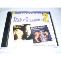 Cd - Dick Farney E Claudette Soares - Dois Lps Em Um Cd