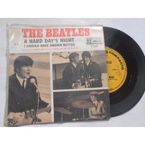 Vinil The Beatles A Hard Days Night Compacto 7 Nacional