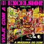 Cds - Excelsior A Máqueina Do Som 1, 2, 3, 4, 5, 6