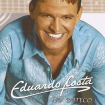 Eduardo Costa - No Boteco 1 (cd Original E Lacrado)